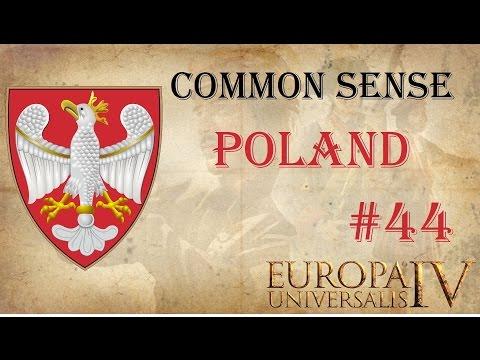 EU IV Common Sense: Polish Domination Ironman 44 | Let's play