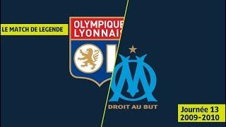 Olympique Lyonnais - Olympique de Marseille (5-5) OL/OM - 2009/2010 - Ligue 1 Legends