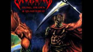 THE EVERSCATHED  Hung Drawn And Quartered (CANCER cover)
