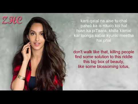 Dilbar Dilbar Neha Kakkar - Nora Fatehi || Lyrics With The Translation In English