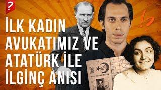 Türkiye'nin İlk Kadın Avukatı Süreyya Ağaoğlu ve Atatürk ile İlginç Anısı