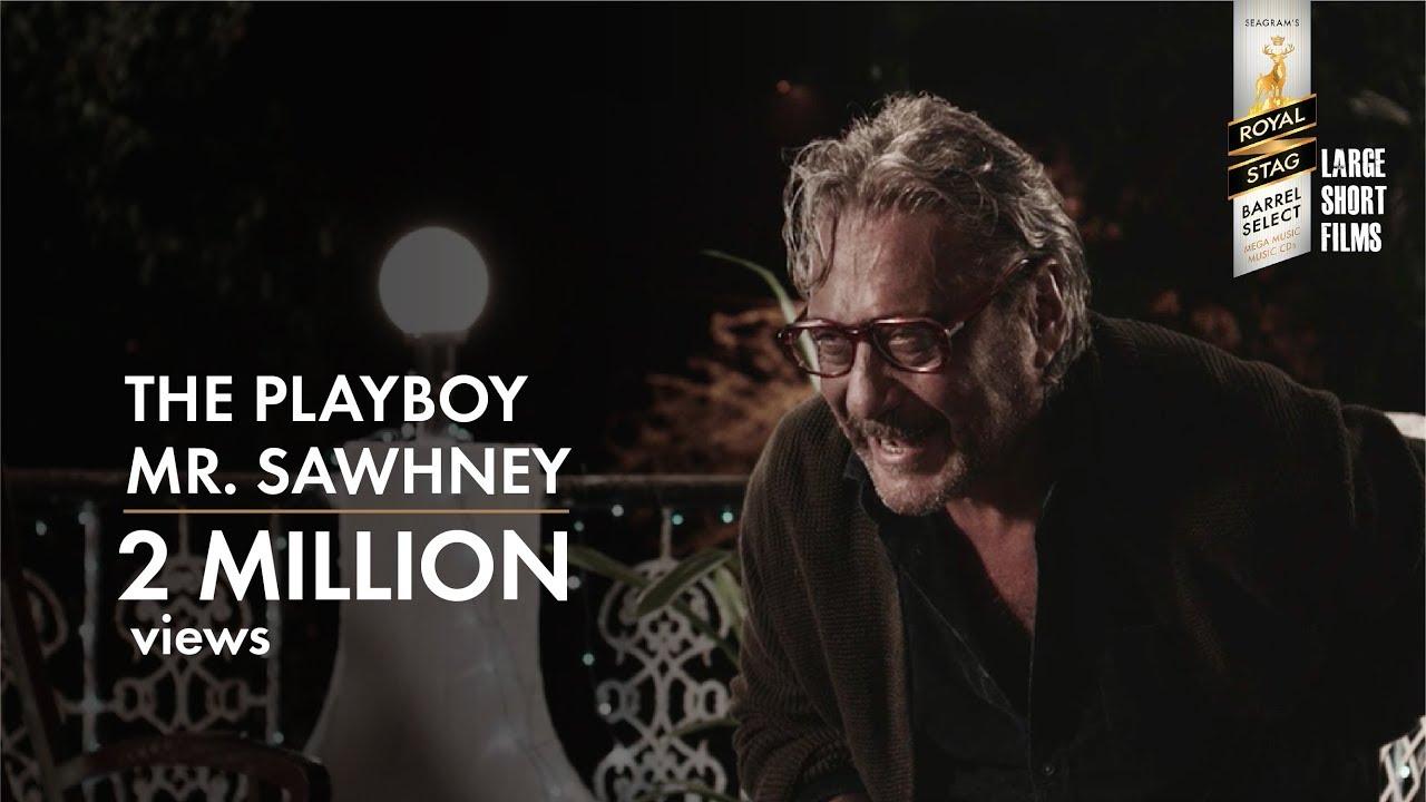 The Playboy Mr.Sawhney