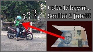 Reaksi Driver Gojek Dibayar 2 Juta!!!