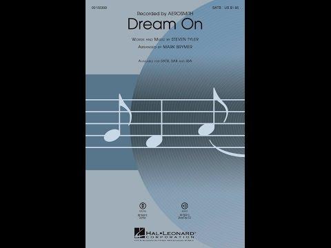 Dream On (SATB) - Arranged by Mark Brymer