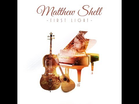 Matthew Shell - First Light [Continuous Play Relaxing Jazz Mix]