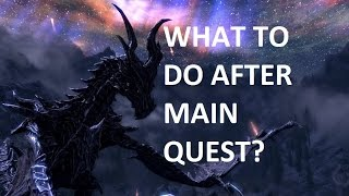 What to do in Skyrim after you finish the main quest?