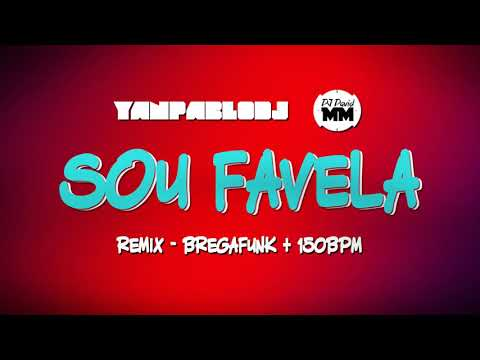 Yan Pablo DJ e DJ David MM - Sou favela FUNK REMIX MC Bruninho e Vitinho Ferrari