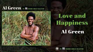 Al Green — Love and Happiness (Official Audio)