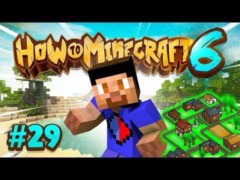 VILLAGER UTOPIA COMPLETE! - How To Minecraft #29 (Season 6)