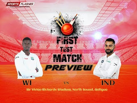 Live West Indies vs India 1st Test Match Preview