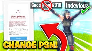HOW TO SWITCH YOUR PSN ON YOUR FORTNITE ACCOUNT! WORKING FEBRUARY 2019