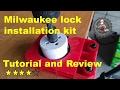 Milwaukee door lock installation kit review and tutorial