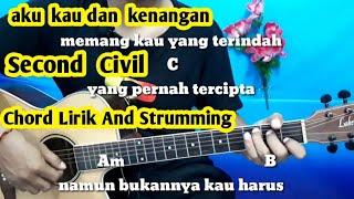 Kunci Gitar Aku Kau Dan Kenangan Second Civil | Enak Dan Gampang By Darmawan Gitar