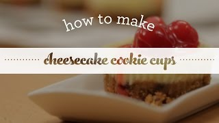 How To Make Cheesecake Cookie Cups - Teaser