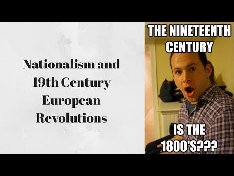 Nationalism and 19th Century European Revolutions