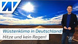 Wüstenklima: Heiße und trockene Wetterwoche!