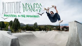"""Altitude Sickness: Monsters in the Mountains"" Video"