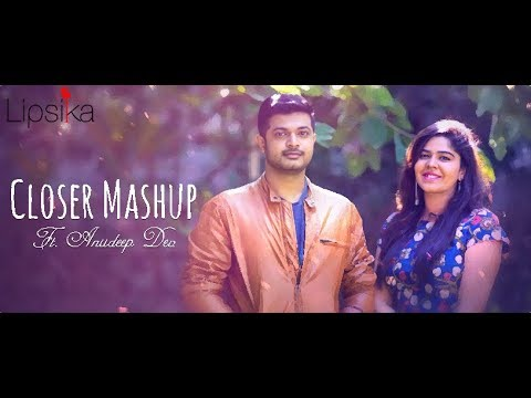 Closer Mashup || Lipsika Feat. Anudeep Dev ||