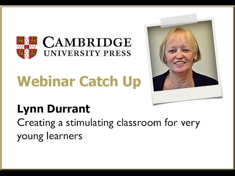 Creating a stimulating classroom for very young learners: Lynn Durrant