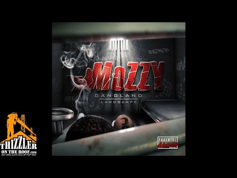 Mozzy - Dead And Gone [Thizzler]
