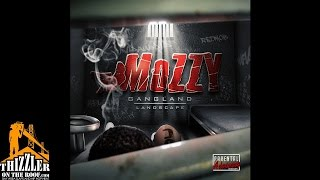 Mozzy - Dead And Gone [Thizzler.com]