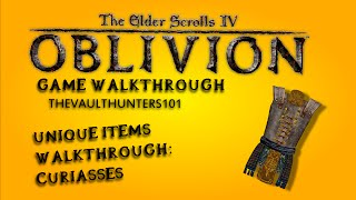 Oblivion: Unique Armor Walkthrough - Curiasses