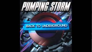 Pumping Storm 11 - Back to Underground
