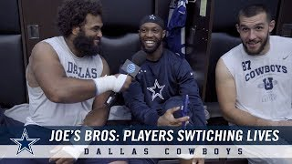 Joe's Bros: Who Would You Switch Places With On The Dallas Cowboys? | Dallas Cowboys 2018