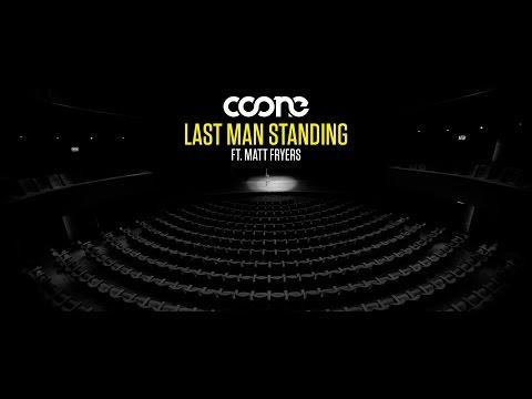 Coone ft. Matt Fryers - Last Man Standing (Official Music Video)