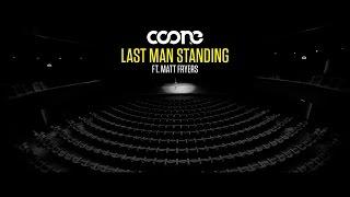 Смотреть клип Coone Ft. Matt Fryers - Last Man Standing