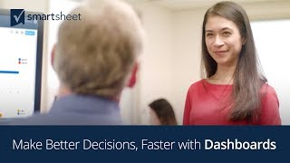 Make Better Decisions, Faster with Smartsheet Dashboards