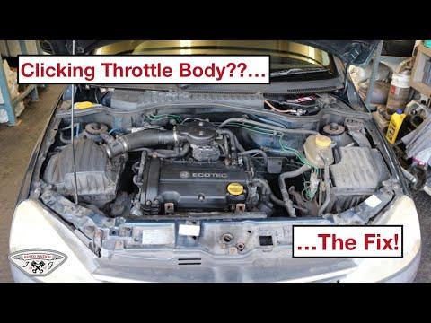 Vauxhall Corsa Clicking Throttle Body... The Fix!