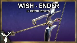 Destiny 2 - Wish-Ender - In Depth Review (Exotic Bow)