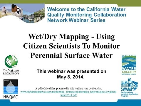 Wet/Dry Mapping -- Using Citizen Scientists To Monitor Perennial Surface Water