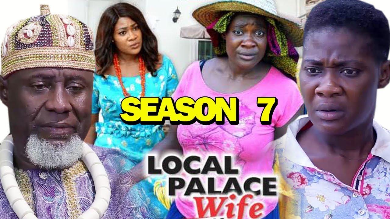 Download LOCAL PALACE WIFE SEASON 7 - Mercy Johnson | New Movie | 2019 Latest Nigerian Nollywood Movie