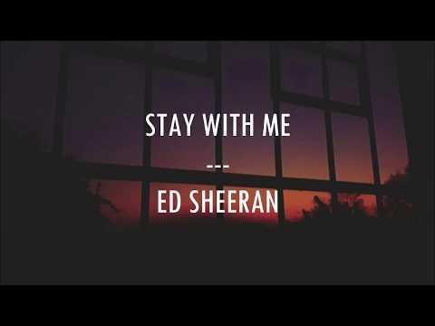 Stay with me - Ed sheeran - Traducción
