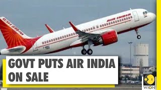 Government puts 100% of Air India on sale | WION News | World News