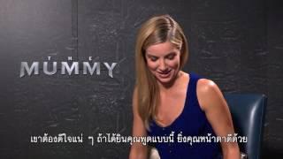 The Mummy สัมภาษณ์พิเศษ แอนนาเบล วอลลิส หนึ่งในดารานำ