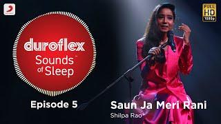 Saun Ja Meri Rani - Shilpa Rao Mp3 Song Download