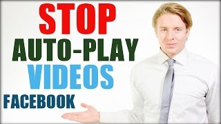 How To Stop Autoplay Videos On Facebook 2016