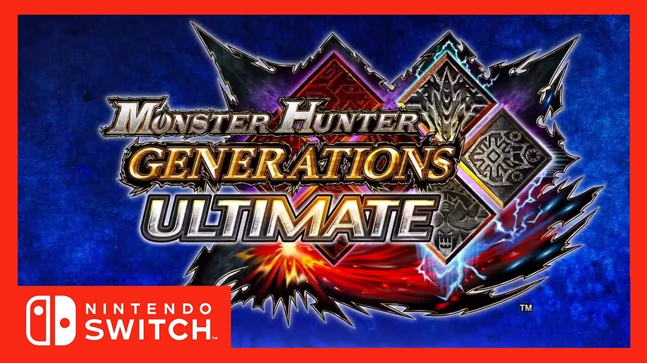 [Trailer] Monster Hunter Generations Ultimate - Nintendo Switch - Announcement Trailer