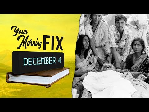 Your Morning Fix: How The System Failed Victims Of Bhopal Gas Tragedy & Let Union Carbide Slip Away