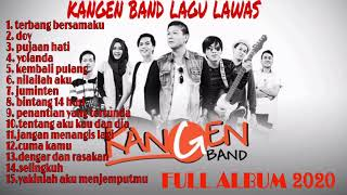 Download KANGEN BAND [ FULL ALBUM 2020 ] - Pilihan Lagu Lawas Terbaik