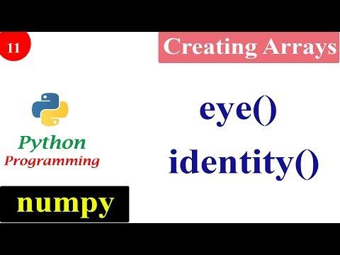 NumPy Eye Function | Creating NumPy Arrays | Python Tutorials | Identity Function thumbnail