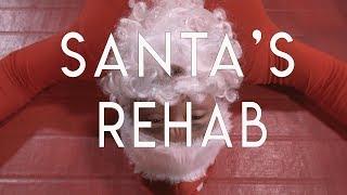 Santa's Rehab
