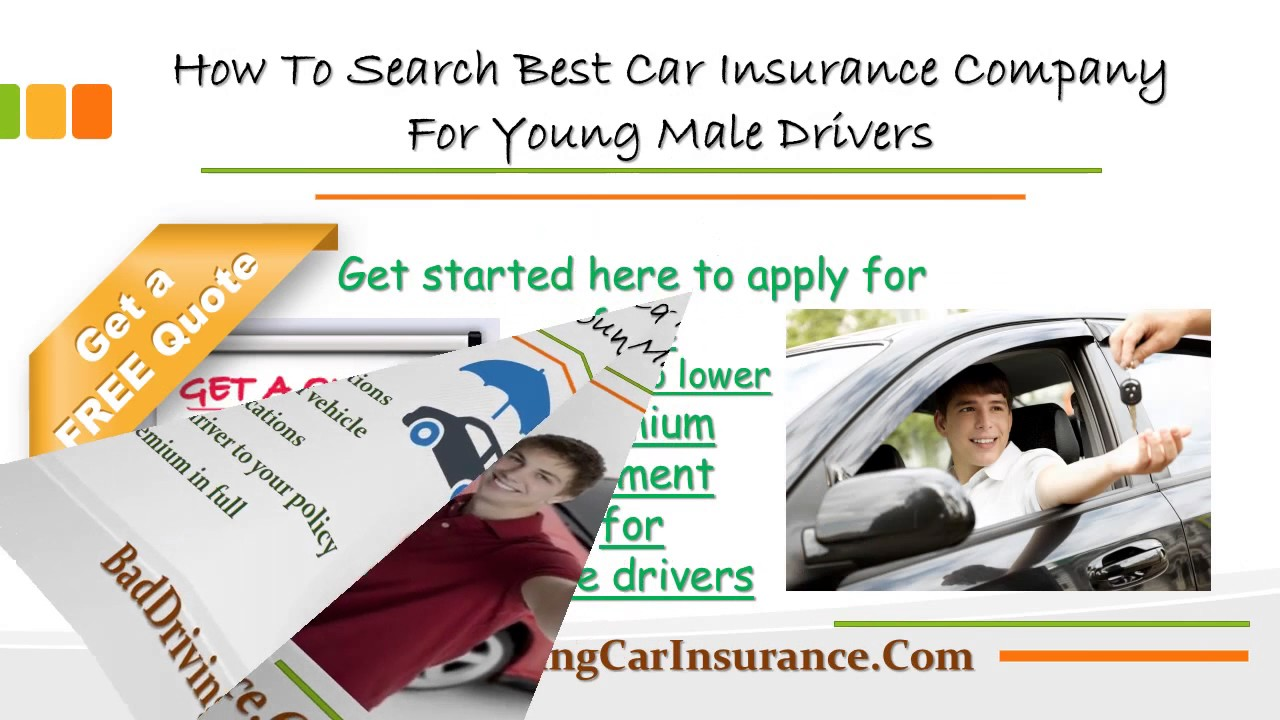 Young Person Car Insurance Quotes: Car Insurance For Young Male Drivers