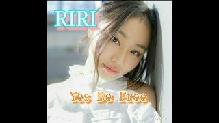 RIRI - Yes Be Free