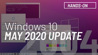 Windows 10 April 2020 Update, version 2004, new features