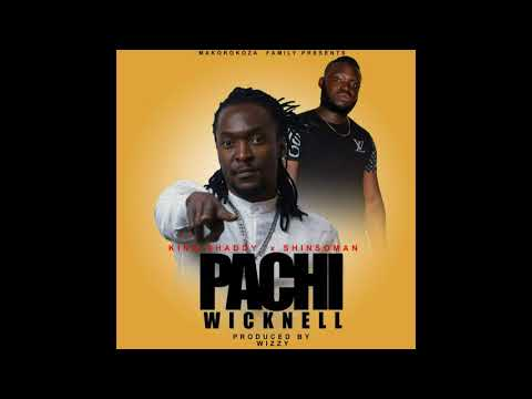 King Shaddy ft Shinsoman-Pachi Wicknell
