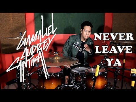 G.A.C - NEVER LEAVE YA (DRUM COVER)